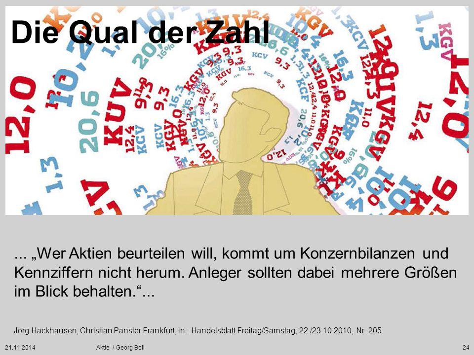 """21.11.2014Aktie / Georg Boll24... """"Wer Aktien beurteilen will, kommt um Konzernbilanzen und Kennziffern nicht herum. Anleger sollten dabei mehrere Grö"""