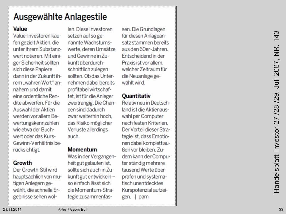 21.11.2014Aktie / Georg Boll33 Handelsblatt Investor 27./28./29. Juli 2007, NR. 143