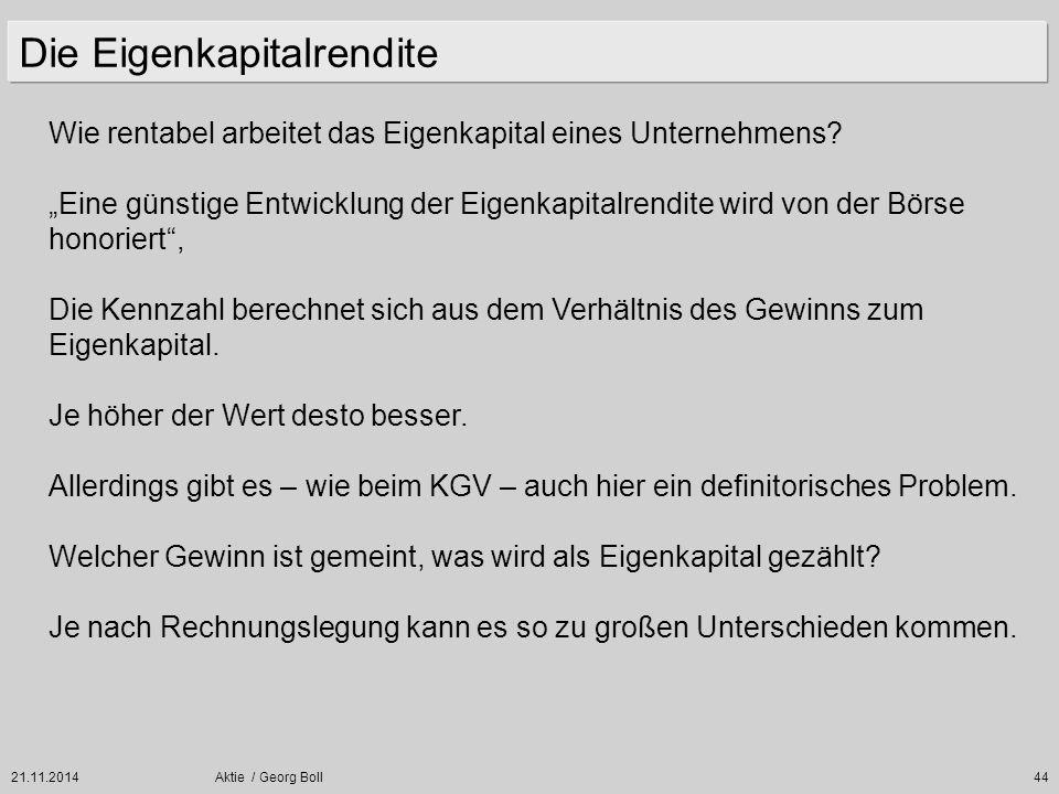 """21.11.2014Aktie / Georg Boll44 Wie rentabel arbeitet das Eigenkapital eines Unternehmens? """"Eine günstige Entwicklung der Eigenkapitalrendite wird von"""
