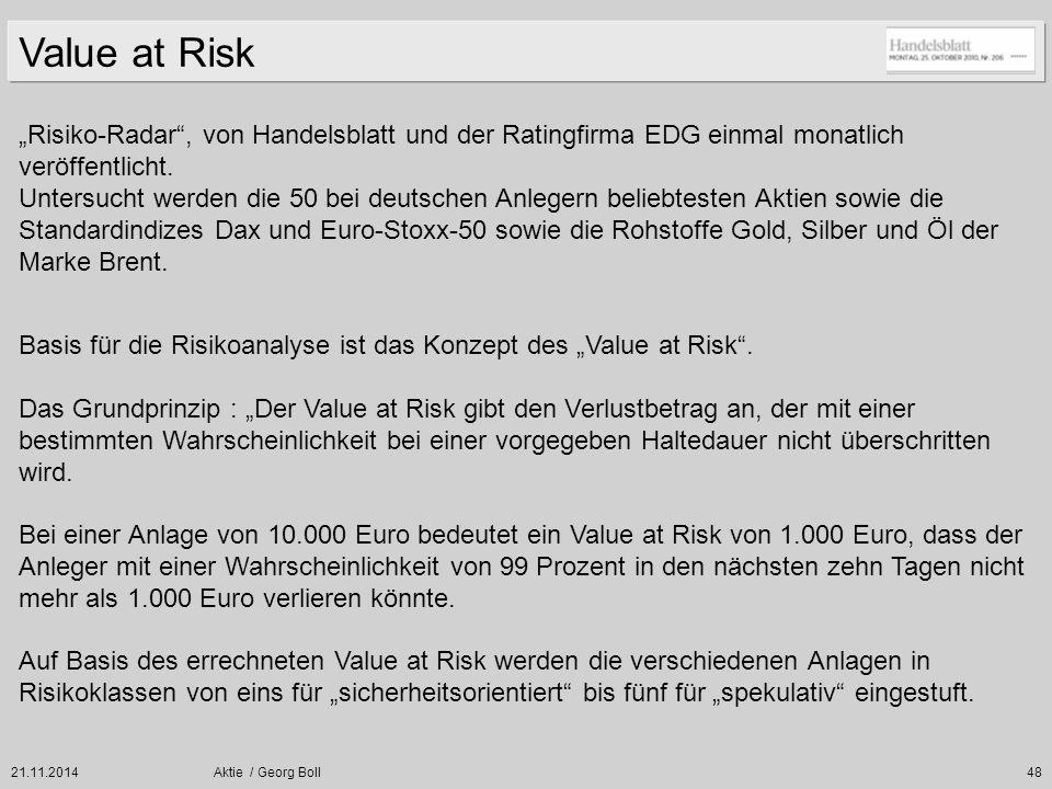 """21.11.2014Aktie / Georg Boll48 """"Risiko-Radar"""", von Handelsblatt und der Ratingfirma EDG einmal monatlich veröffentlicht. Untersucht werden die 50 bei"""