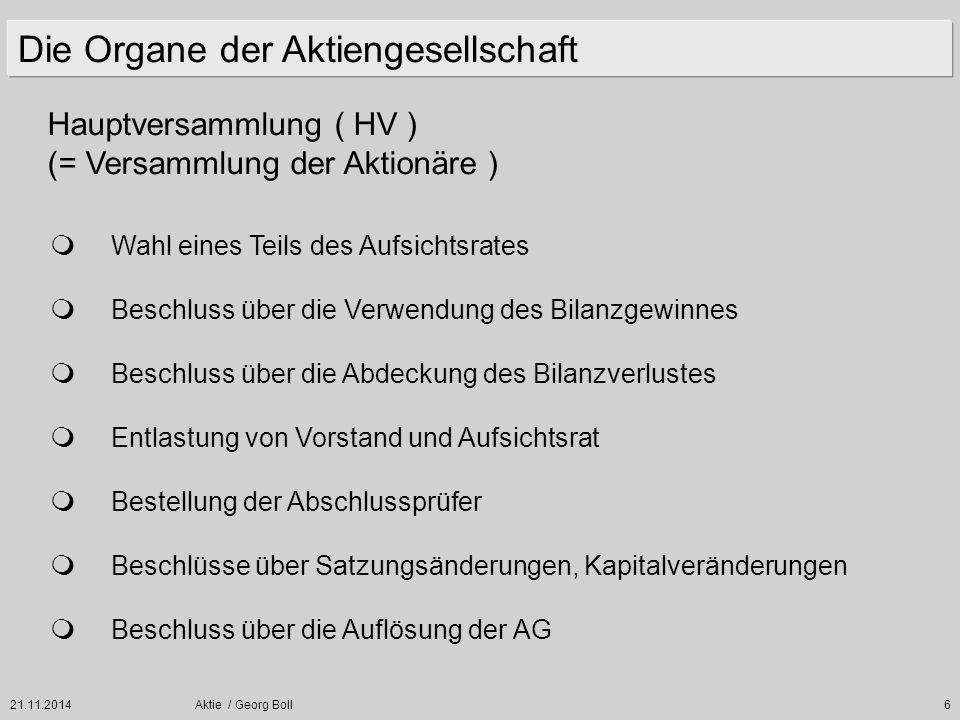 21.11.2014Aktie / Georg Boll97 Beispiel : Kapitalerhöhung mit Dividendennachteil Rechnerische Wert des Bezugsrechtes : B = 305 - ( 205 + 10 ) 4 1 + 1 18 Euro =
