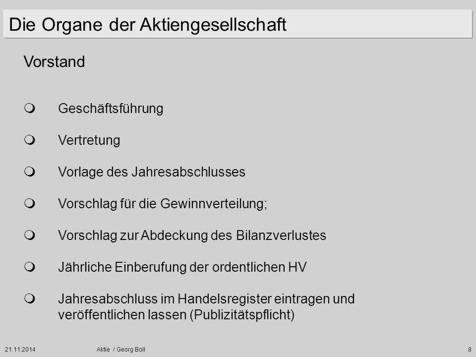 21.11.2014Aktie / Georg Boll89 Beispiel : Aktiengesellschaft Grundkapital alt :4 Mio.