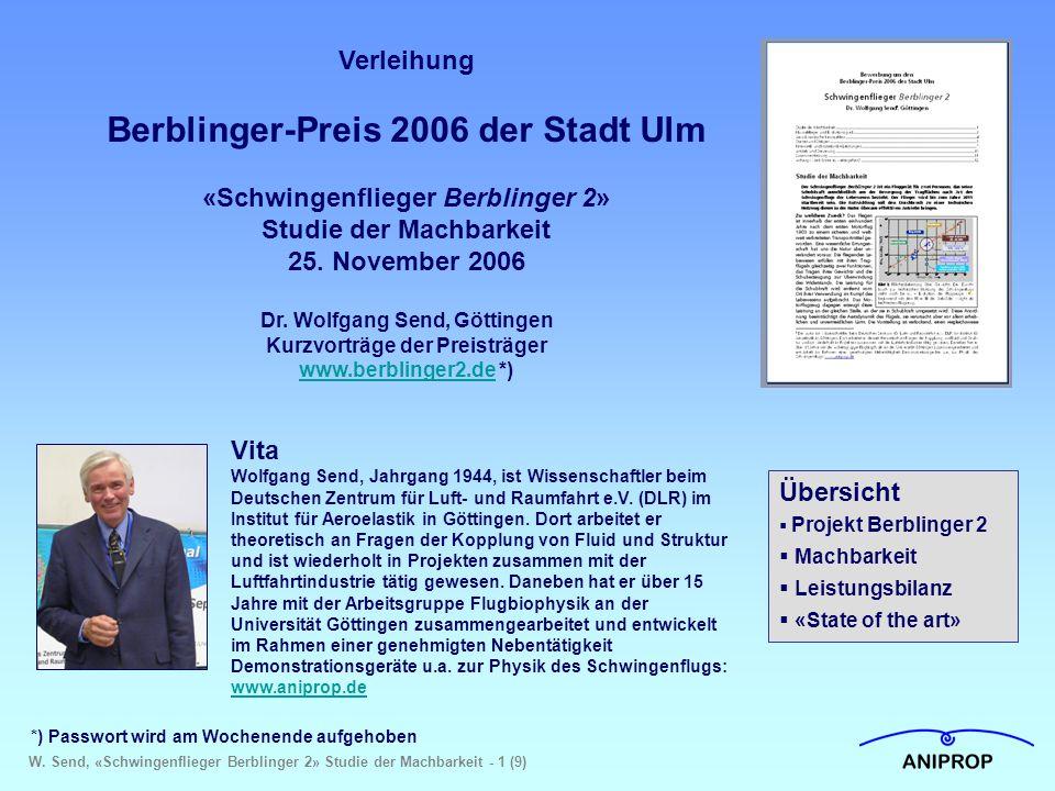 W. Send, «Schwingenflieger Berblinger 2» Studie der Machbarkeit - 1 (9) Verleihung Berblinger-Preis 2006 der Stadt Ulm «Schwingenflieger Berblinger 2»