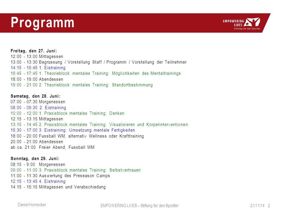 Programm 21/11/14 2 Daniel Hornecker EMPOWERING LIVES – Stiftung für den Sportler Freitag, den 27.