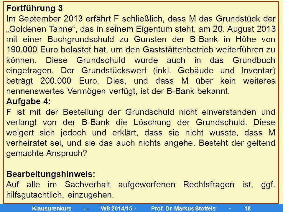 Klausurenkurs – WS 2014/15 - Prof. Dr. Markus Stoffels - 17 3. Kein Ausschluss nach § 1357 III BGB Im maßgeblichen Zeitpunkt des Vertragsschlusses leb