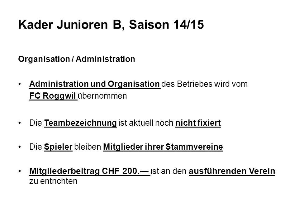 Organisation / Administration Administration und Organisation des Betriebes wird vom FC Roggwil übernommen Die Teambezeichnung ist aktuell noch nicht