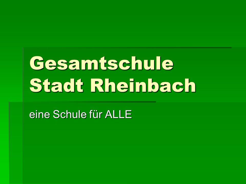 Gesamtschule Stadt Rheinbach eine Schule für ALLE
