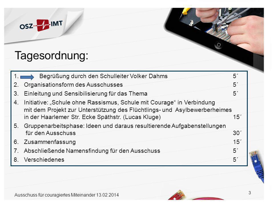14 1.Begrüßung durch den Schulleiter Volker Dahms5´ 2.