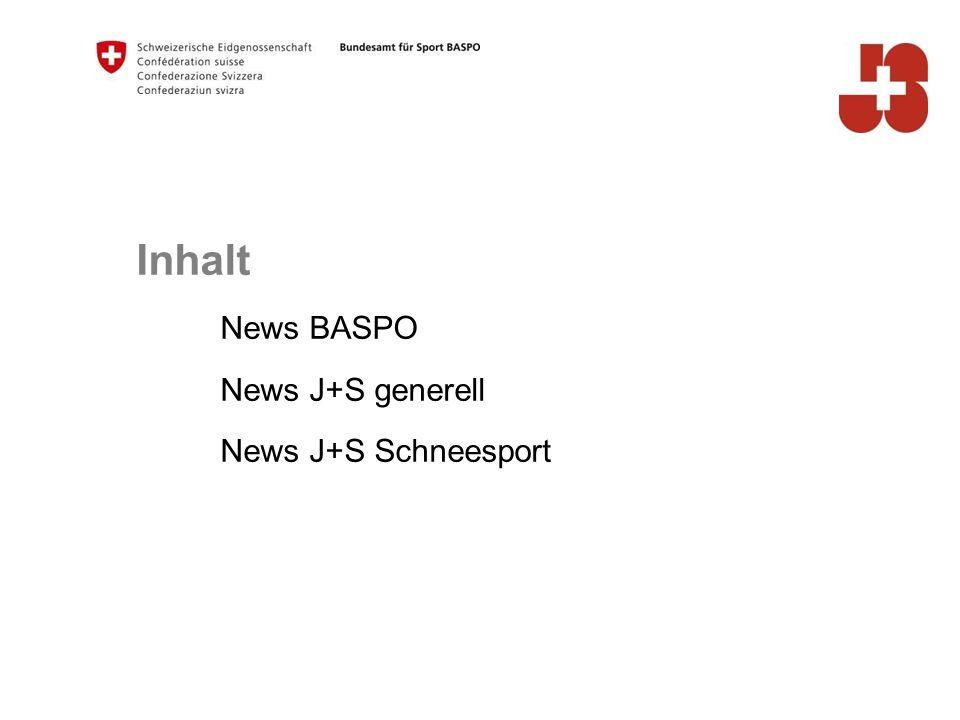 Inhalt News BASPO News J+S generell News J+S Schneesport