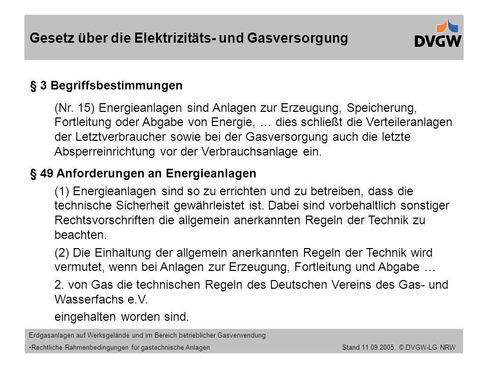 Stand 11.09.2005 Gesetz über die Elektrizitäts- und Gasversorgung § 3 Begriffsbestimmungen (Nr.