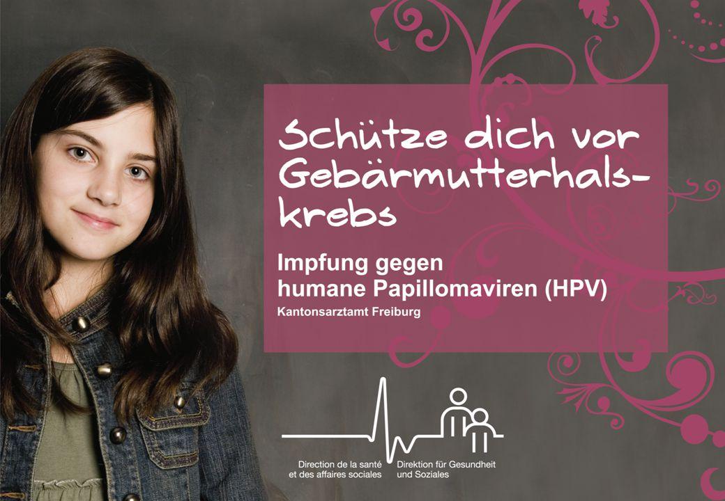 Schutz vor Gebärmutterhalskrebs Impfung gegen humane Papillomaviren (HPV) Kinder- und Jugendgesundheitsdienst Basel-Stadt