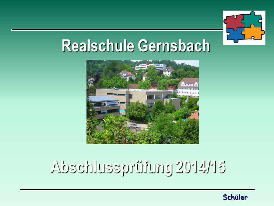 Realschule Gernsbach Abschlussprüfung 2014/15 Schüler