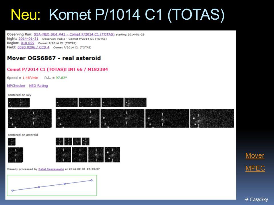 Neu: Komet P/1014 C1 (TOTAS) MPEC  EasySky Mover
