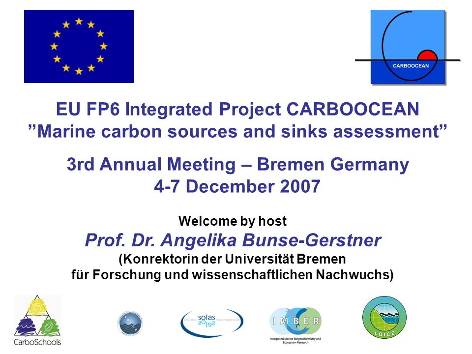 Agenda for CARBOOCEAN 3rd annual meeting 4-7 Dec, Bremen Tuesday December 4 Chair: C.
