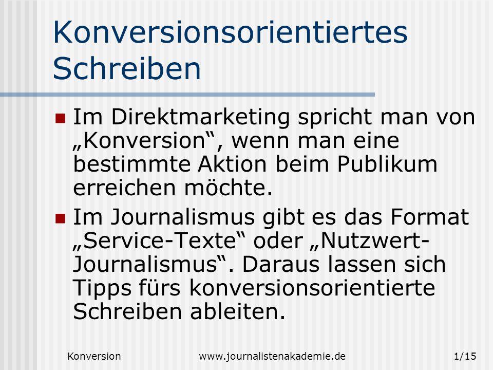 "Konversionwww.journalistenakademie.de2/15 ""Konversion ."