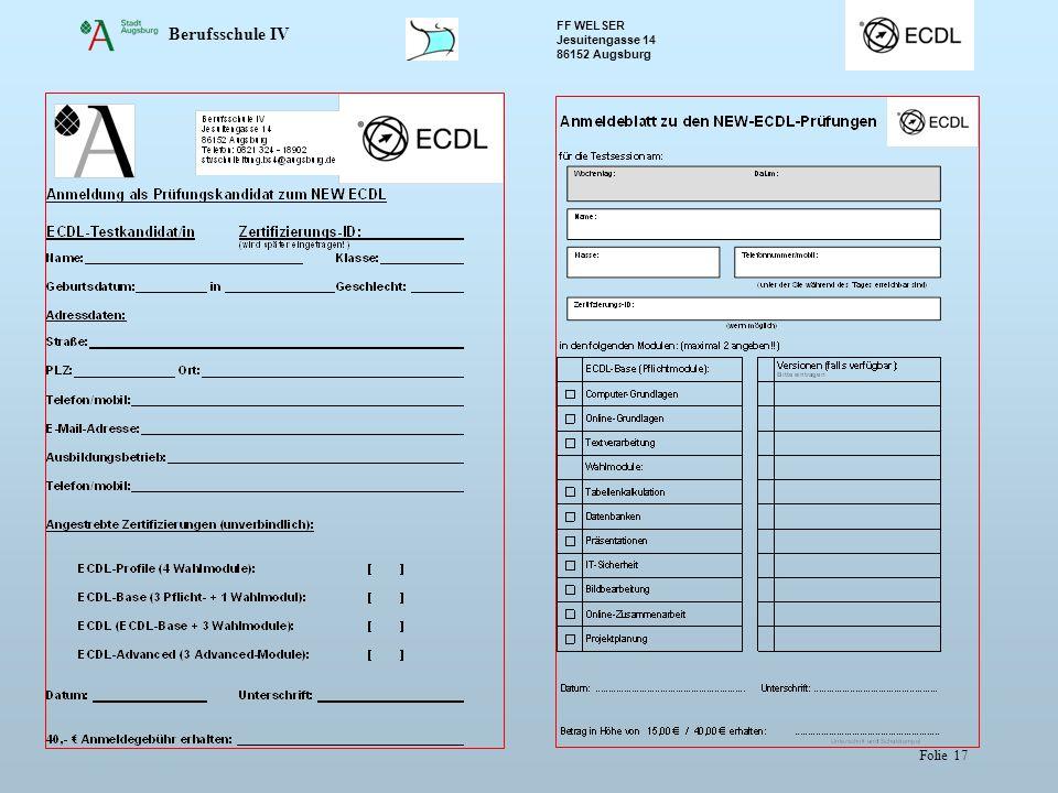 Berufsschule IV FF WELSER Jesuitengasse 14 86152 Augsburg Folie 17