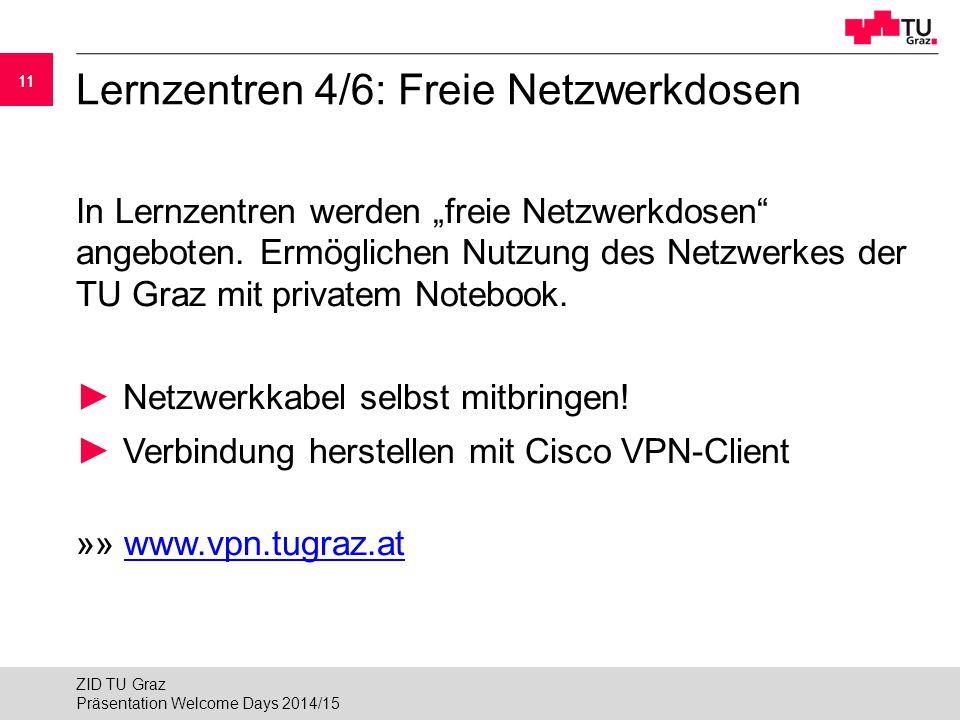 """11 Lernzentren 4/6: Freie Netzwerkdosen In Lernzentren werden """"freie Netzwerkdosen"""" angeboten. Ermöglichen Nutzung des Netzwerkes der TU Graz mit priv"""
