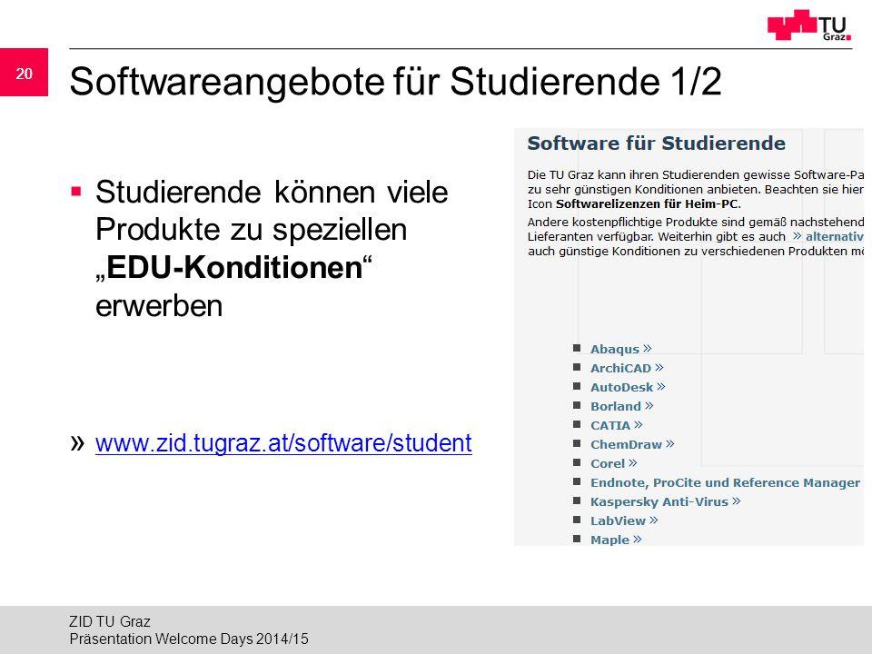 """20 Softwareangebote für Studierende 1/2  Studierende können viele Produkte zu speziellen """"EDU-Konditionen"""" erwerben » www.zid.tugraz.at/software/stud"""