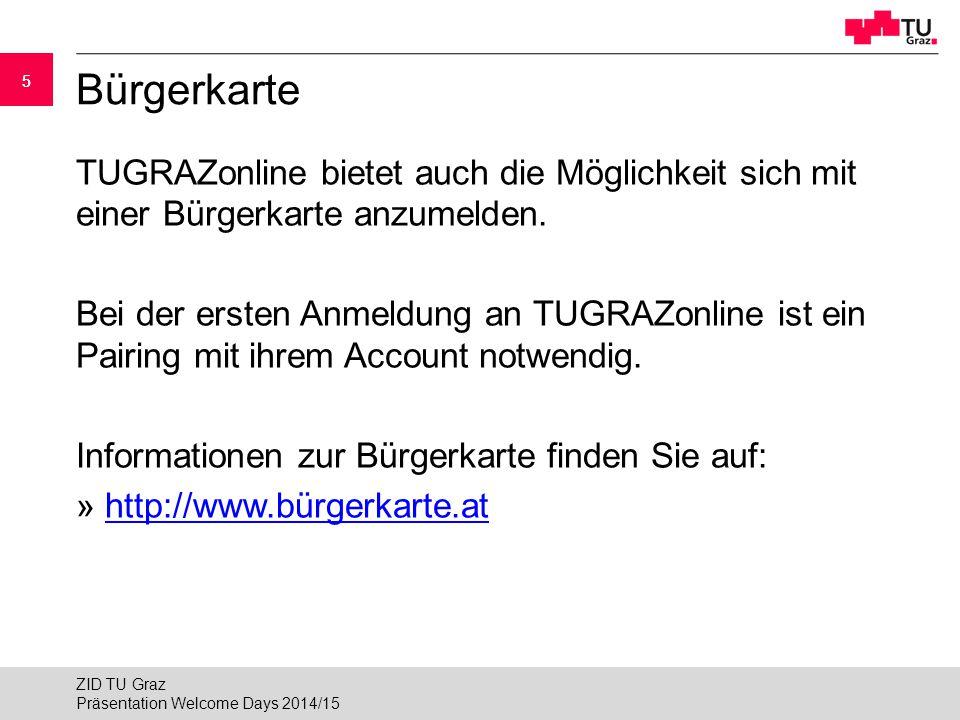 """16 Kabelloser Internetzugang (WLAN) 2/3 Variante 1: offenes WLAN """"tug mit VPN: ►Name des WLAN-Netzwerkes (SSID): tug ►Benutzername und Kennwort zuerst nicht notwendig ►Danach VPN-Verbindung notwendig » wlan.tugraz.atwlan.tugraz.at Präsentation Welcome Days 2014/15 ZID TU Graz"""