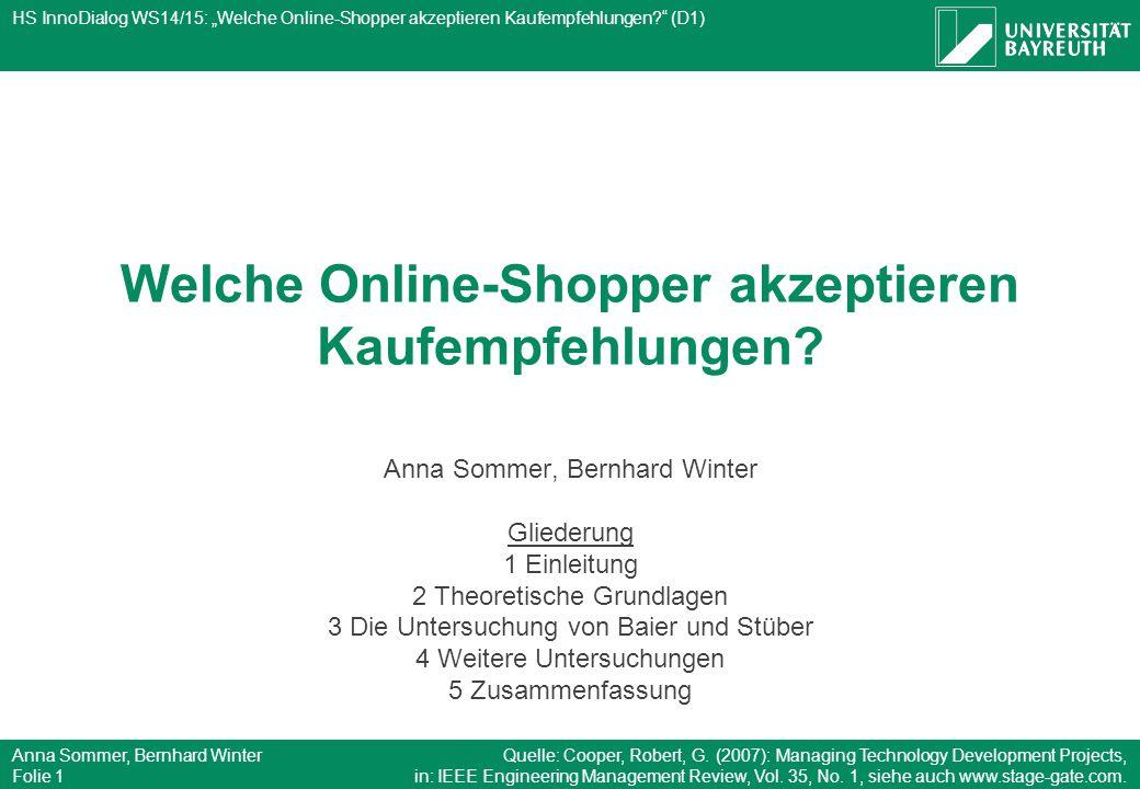 """HS InnoDialog WS14/15: """"Welche Online-Shopper akzeptieren Kaufempfehlungen?"""" (D1) Anna Sommer, Bernhard Winter Folie 1 Welche Online-Shopper akzeptier"""