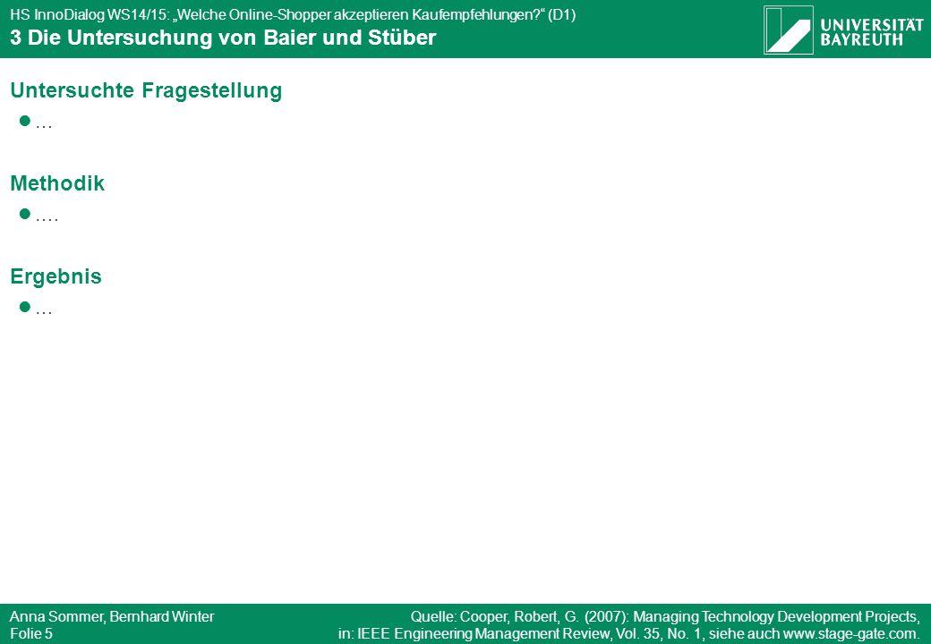"""HS InnoDialog WS14/15: """"Welche Online-Shopper akzeptieren Kaufempfehlungen?"""" (D1) Anna Sommer, Bernhard Winter Folie 5 3 Die Untersuchung von Baier un"""