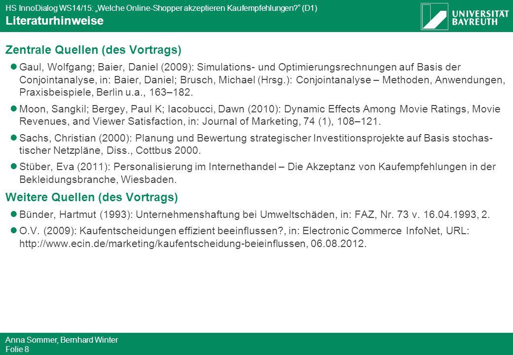 """HS InnoDialog WS14/15: """"Welche Online-Shopper akzeptieren Kaufempfehlungen?"""" (D1) Anna Sommer, Bernhard Winter Folie 8 Literaturhinweise Zentrale Quel"""
