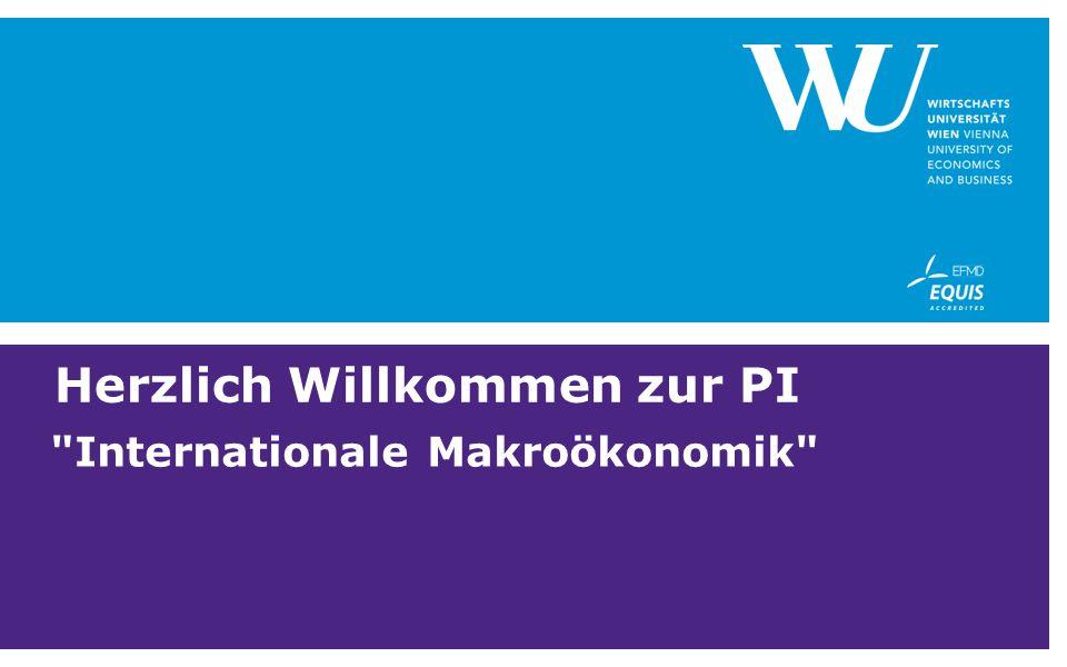 Herzlich Willkommen zur PI Internationale Makroökonomik