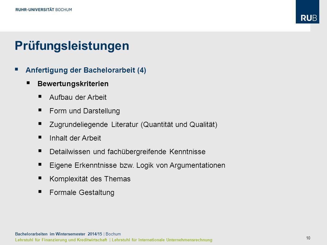 10 Bachelorarbeiten im Wintersemester 2014/15 | Bochum Lehrstuhl für Finanzierung und Kreditwirtschaft | Lehrstuhl für Internationale Unternehmensrech
