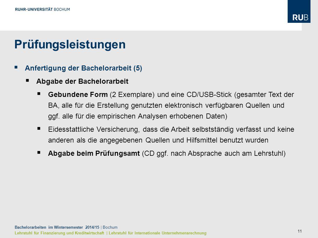 11 Bachelorarbeiten im Wintersemester 2014/15 | Bochum Lehrstuhl für Finanzierung und Kreditwirtschaft | Lehrstuhl für Internationale Unternehmensrech
