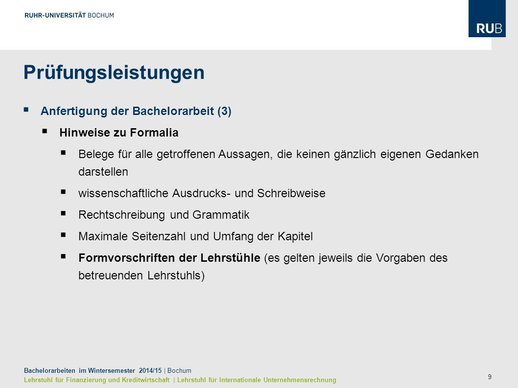 9 Bachelorarbeiten im Wintersemester 2014/15 | Bochum Lehrstuhl für Finanzierung und Kreditwirtschaft | Lehrstuhl für Internationale Unternehmensrechn