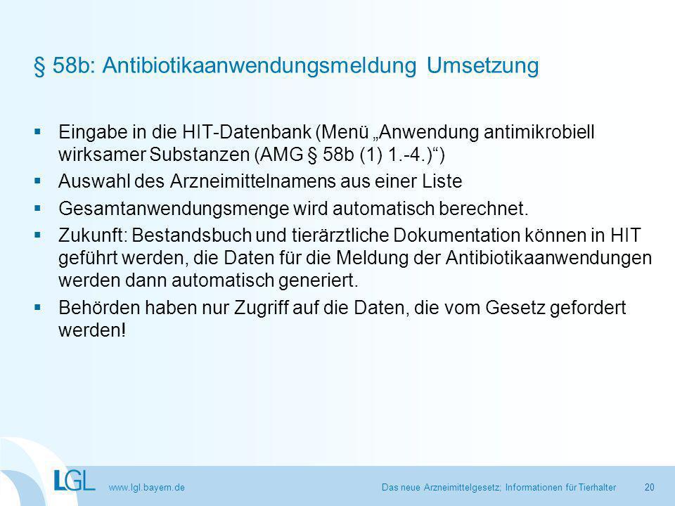 """www.lgl.bayern.de § 58b: Antibiotikaanwendungsmeldung Umsetzung  Eingabe in die HIT-Datenbank (Menü """"Anwendung antimikrobiell wirksamer Substanzen (AMG § 58b (1) 1.-4.) )  Auswahl des Arzneimittelnamens aus einer Liste  Gesamtanwendungsmenge wird automatisch berechnet."""