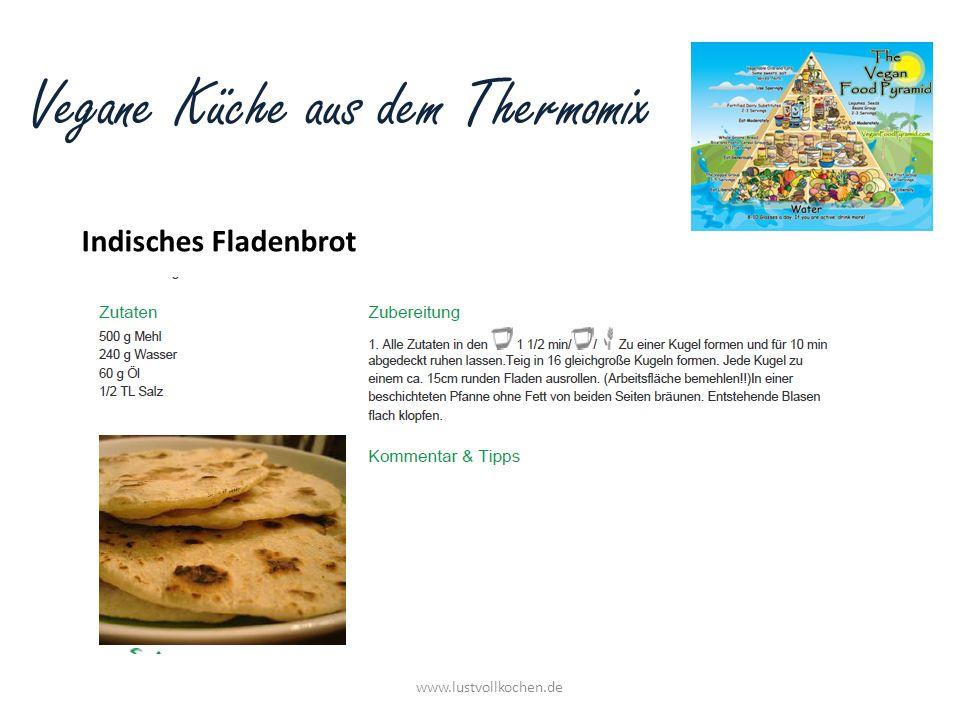 Vegane Küche aus dem Thermomix Indisches Fladenbrot www.lustvollkochen.de
