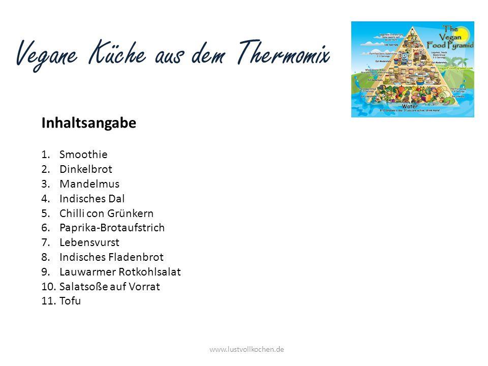 Vegane Küche aus dem Thermomix Smoothie www.lustvollkochen.de