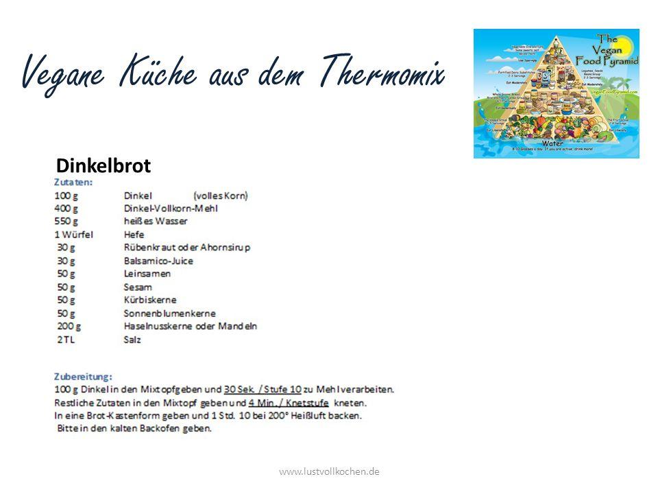 Vegane Küche aus dem Thermomix Dinkelbrot www.lustvollkochen.de