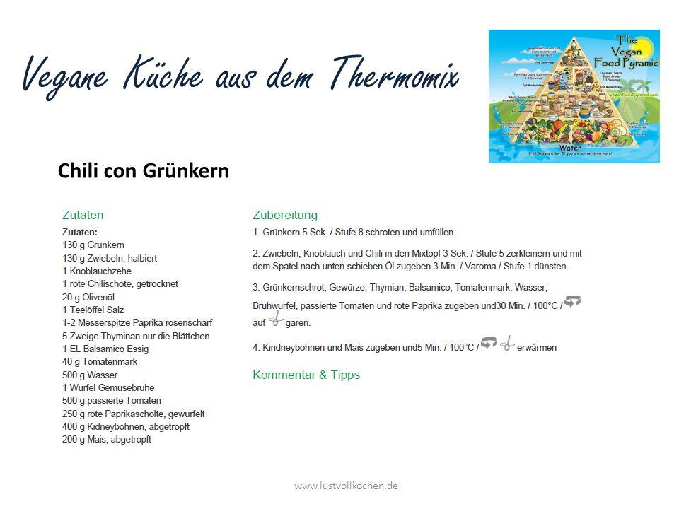 Vegane Küche aus dem Thermomix Chili con Grünkern www.lustvollkochen.de