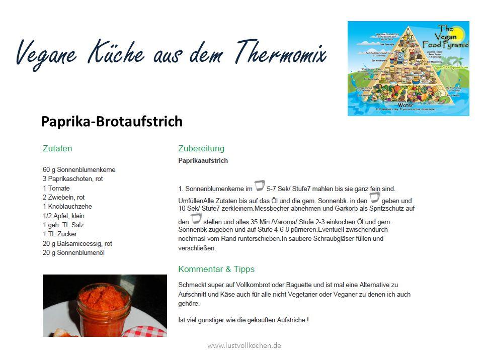 Vegane Küche aus dem Thermomix Lebensvurst www.lustvollkochen.de Zutaten: 1 Zwiebel, halbiert 15 g Olivenöl 170 g Räuchertofu, in Stücken 2 EL frischen Majoran o.