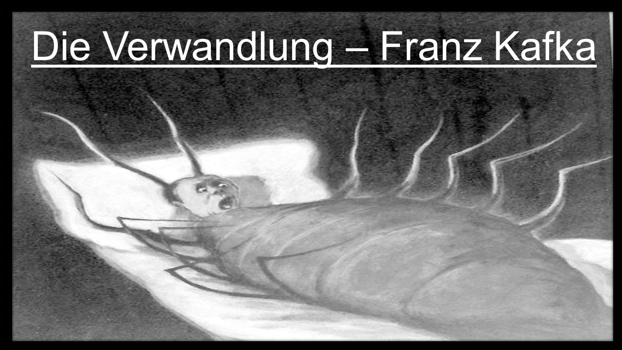 Die Verwandlung – Franz Kafka