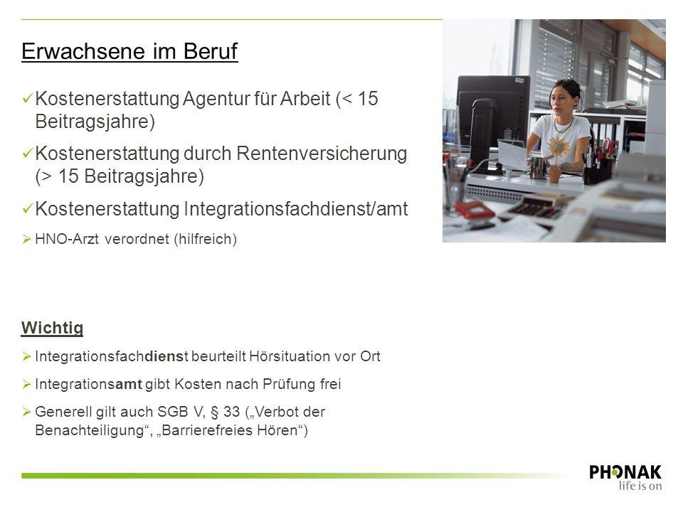 Kostenerstattung Agentur für Arbeit (< 15 Beitragsjahre) Kostenerstattung durch Rentenversicherung (> 15 Beitragsjahre) Kostenerstattung Integrationsf