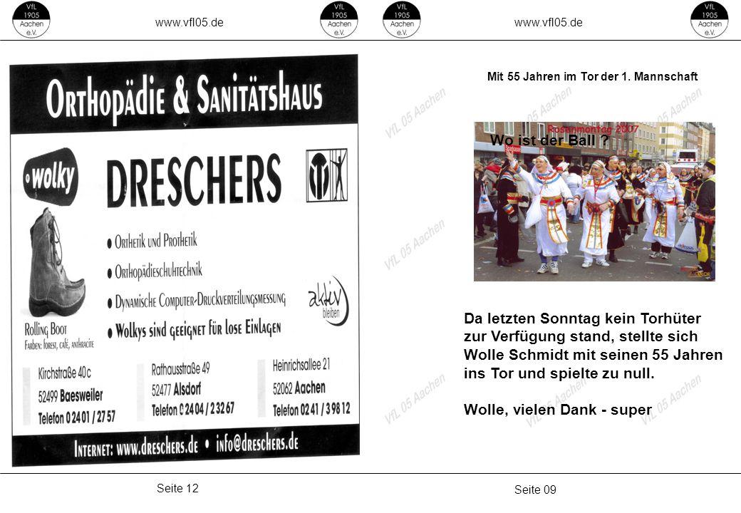 www.vfl05.de Seite 09 Seite 12 Mit 55 Jahren im Tor der 1.