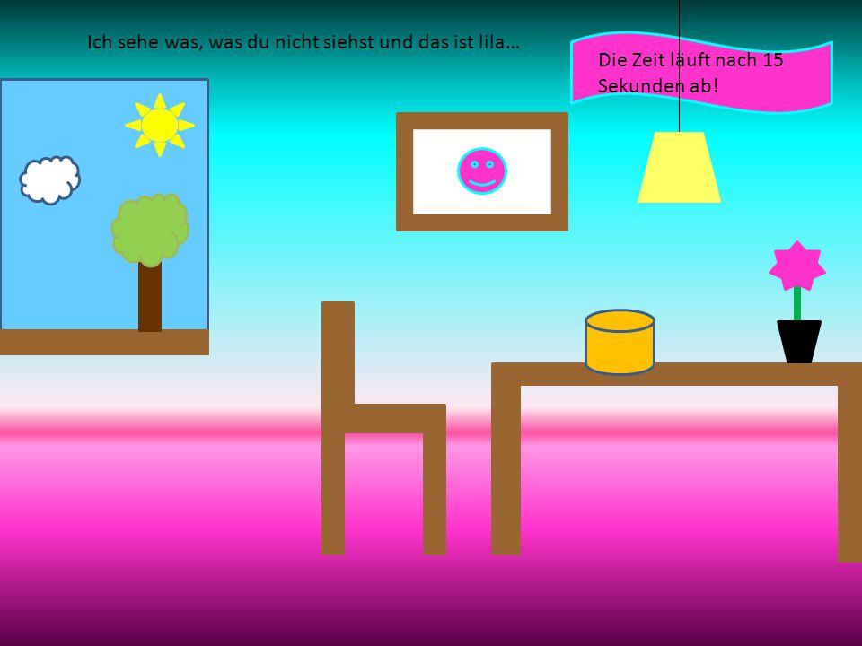 Ich sehe was, was du nicht siehst und das ist lila… Die Zeit läuft nach 15 Sekunden ab!