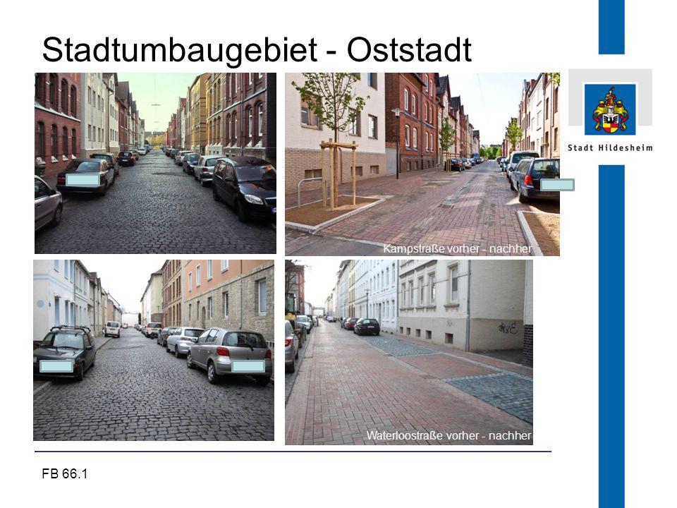 FB 66.1 Stadtumbaugebiet - Oststadt Kampstraße vorher - nachher Waterloostraße vorher - nachher