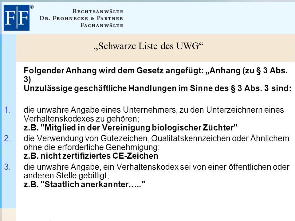 """""""Schwarze Liste des UWG Folgender Anhang wird dem Gesetz angefügt: """"Anhang (zu § 3 Abs."""