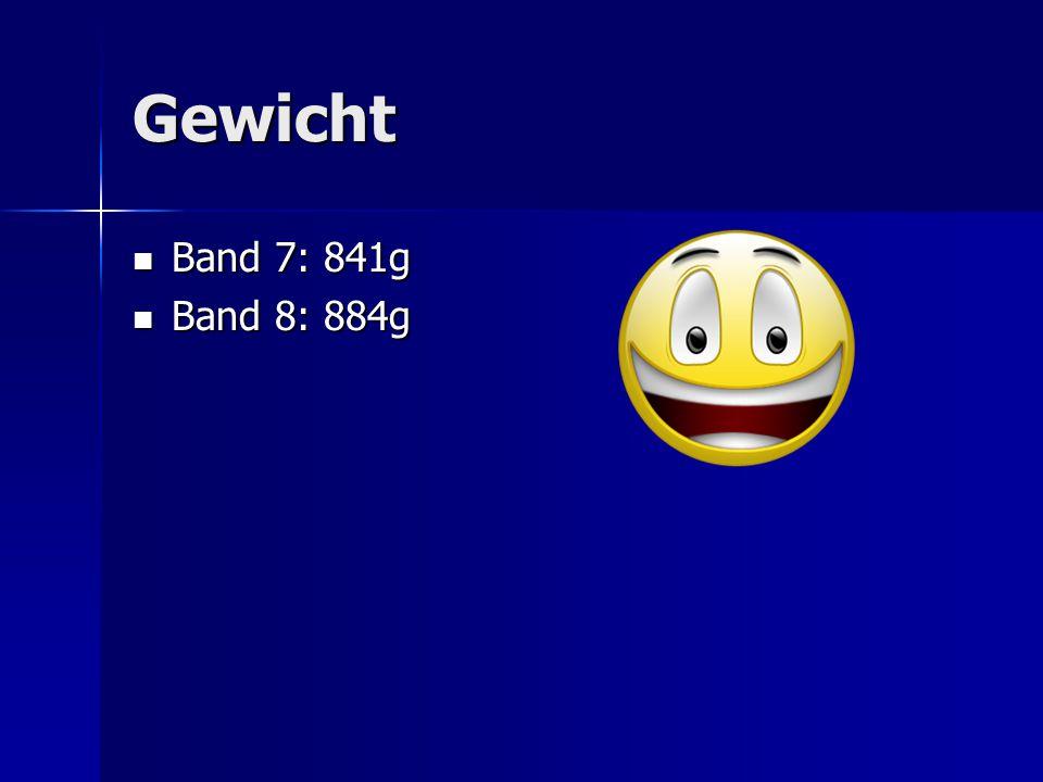 Gewicht Band 7: 841g Band 7: 841g Band 8: 884g Band 8: 884g