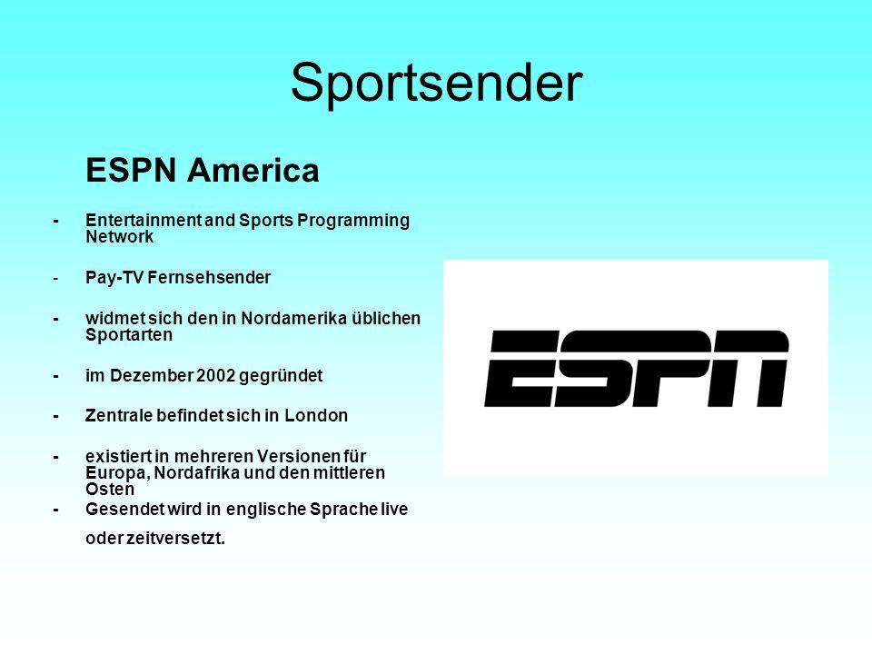 Sportsender ESPN America -Entertainment and Sports Programming Network -Pay-TV Fernsehsender -widmet sich den in Nordamerika üblichen Sportarten -im D