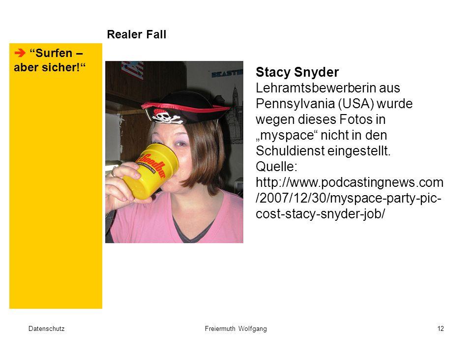 """DatenschutzFreiermuth Wolfgang12 Realer Fall Stacy Snyder Lehramtsbewerberin aus Pennsylvania (USA) wurde wegen dieses Fotos in """"myspace nicht in den Schuldienst eingestellt."""