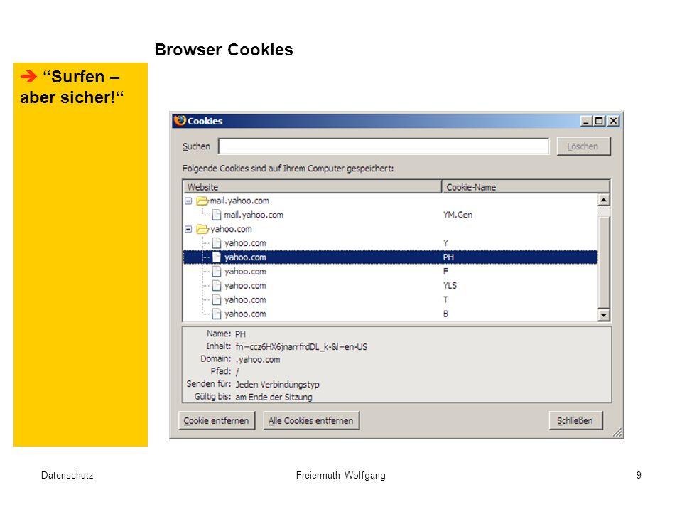 DatenschutzFreiermuth Wolfgang9 Browser Cookies  Surfen – aber sicher!