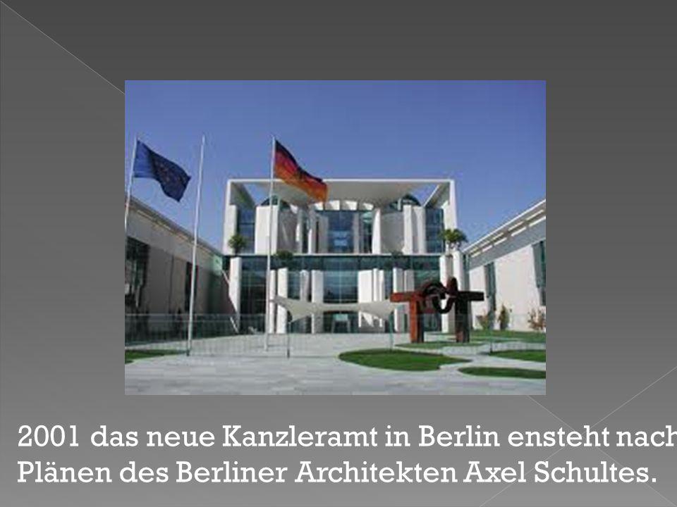 2001 das neue Kanzleramt in Berlin ensteht nach Plänen des Berliner Architekten Axel Schultes.