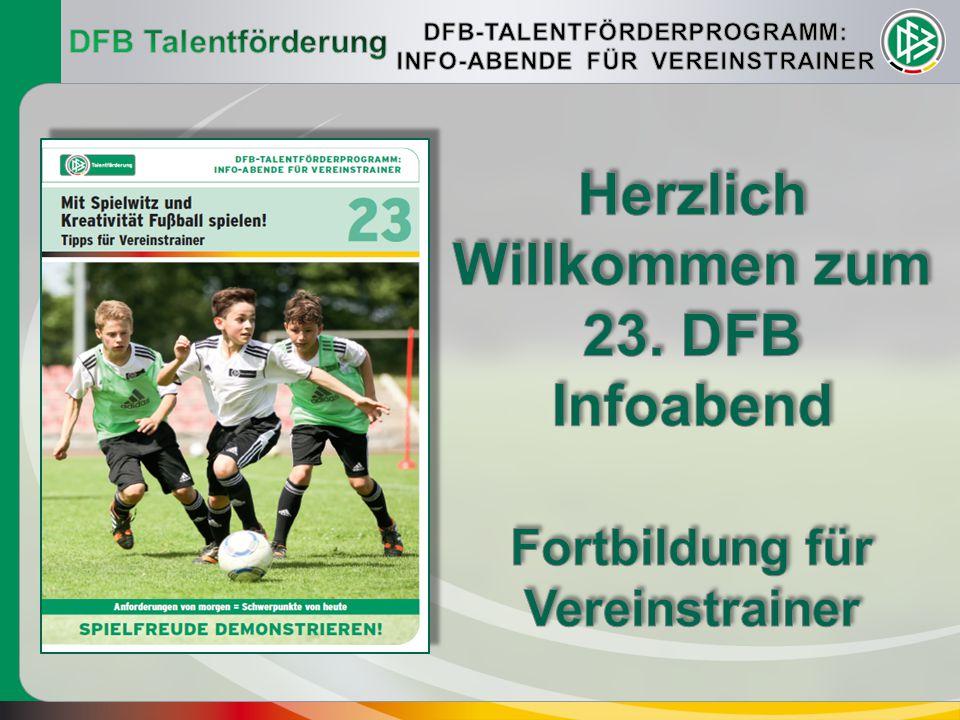 """15 Minuten 23.DFB Infoabend – Demonstrationstraining """"Mit Spielwitz und Kreativität spielen! 23."""