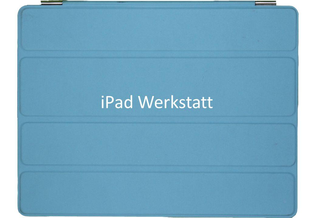 iPad Werkstatt