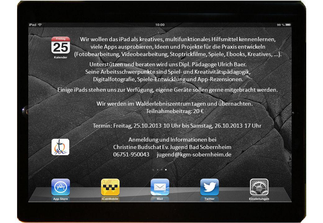 Wir wollen das iPad als kreatives, multifunktionales Hilfsmittel kennenlernen, viele Apps ausprobieren, Ideen und Projekte für die Praxis entwickeln (Fotobearbeitung, Videobearbeitung, Stoptrickfilme, Spiele, Ebooks, Kreatives,...).